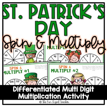 St. Patrick's Day Multi Digit Multiplication - Spin and Multiply