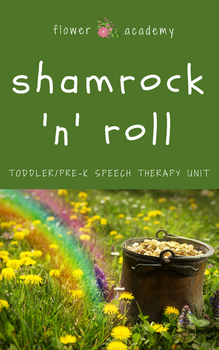 St. Patrick's Day Toddler/Pre-K Speech Therapy Unit