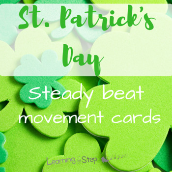 St. Patrick's Day steady beat movement cards