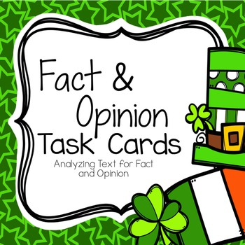 St. Patrick's Fact and Opinion Task Cards