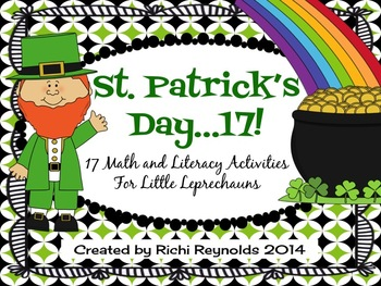 St. Patrick's Day 17: 17 Math and Literacy Activities for