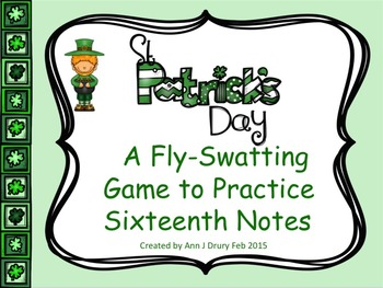 St Patrick's Day A Fly-Swatting Game to Practice Sixteenth Notes