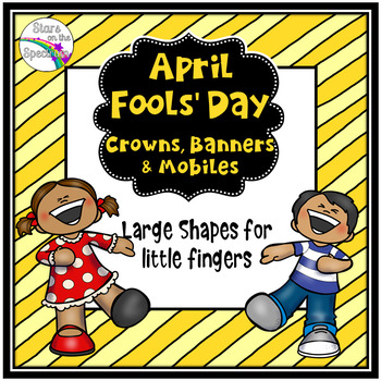 April Fools Day Activities - Little Fingers
