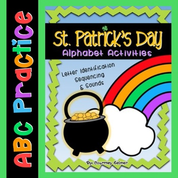 St. Patrick's Day Alphabet Activities {Letter ID, Sequenci