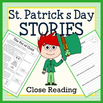 St. Patrick's Day Close Reading Passages - Stories and Wri