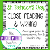 St Patrick's Day Close Reading Poem and Writing Activity