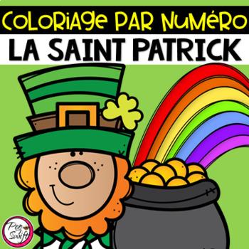 St. Patrick's Day Colour by number ~ French ~ La Saint Patrick