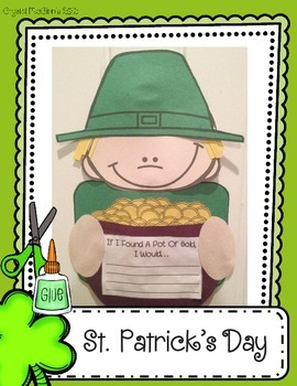 St. Patrick's Day Craftivity (If I Found A Pot Of Gold, I