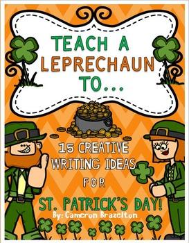 St. Patrick's Day Creative Writing Activities (Teach a Lep