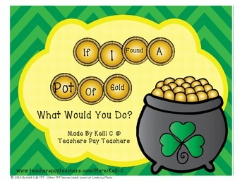 St Patricks Day Creative Writing- If You Found a Pot of Gold