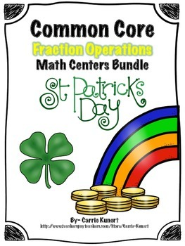 St. Patrick's Day Fraction Operations Math Centers Bundle