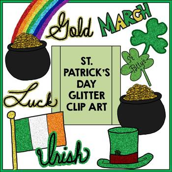 St. Patrick's Day Glitter Clip Art - Personal and Commercial Use