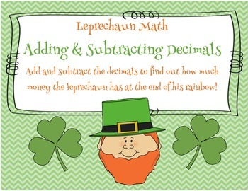 St. Patrick's Day Leprechaun Math:  Adding & Subtracting Decimals