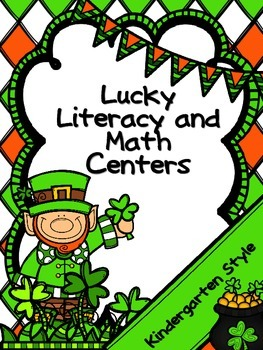 Kindergarten St. Patrick's Day March Literacy and Math Centers