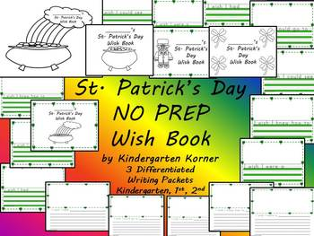 St. Patrick's Day NO PREP Writing Book 20 p Differentiated
