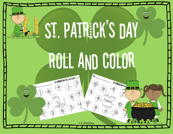 St. Patrick's Day Math-  Roll, Count and Color- Dice Game