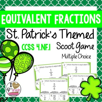St. Patrick's Day Scoot Equivalent Fractions
