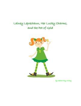 St. Patrick's Day Story - Lainey Leprechaun, Her Lucky Cha