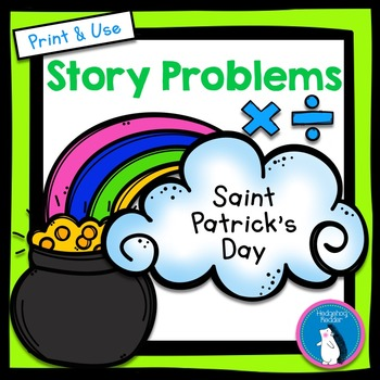 St. Patrick's Day Story Problems - Multiplication & Divisi