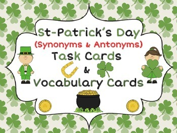 St-Patrick's Day Task Cards (Synonyms, Antonyms & Rhymes)