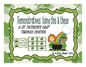 St. Patrick's Day Themed Demonstratives Center: Using This