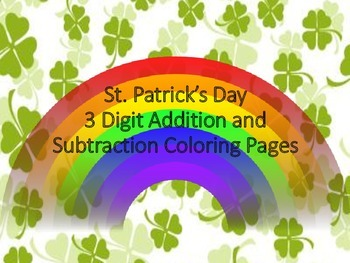 St. Patrick's Day Color by Number-- Triple Digit Addition