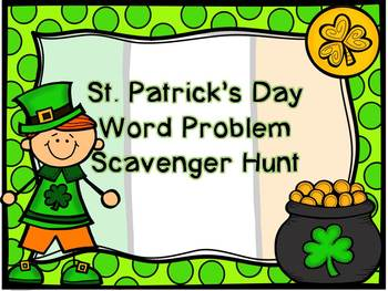 St. Patrick's Day Word Problem Scavenger Hunt and Task Cards