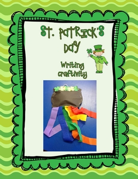 St. Patrick's Day Writing Craftivity
