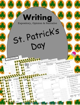St Patrick's Day Writing Informative Narrative Opinion CCSS