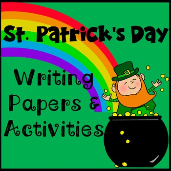St. Patrick's Day Writing Templates & Activity Pack  * Rep