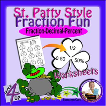 St. Patty's Fraction Fun - Decimal=Fraction=Percent