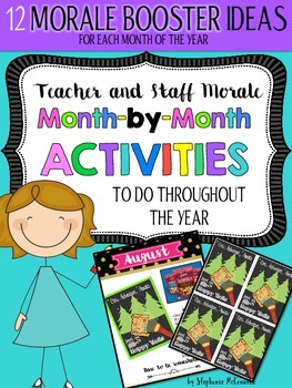 Staff and Teacher Morale Activities Month-by-Month