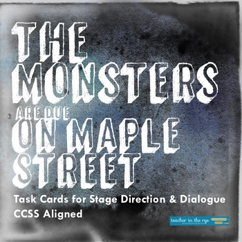 "Stage Directions/Dialogue Task Cards for ""The Monsters are"