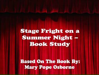 Stage Fright on a Summer Night - Book Study