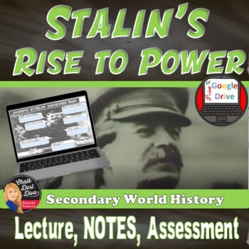 Stalin's Rise to Power Lecture, Graphic Organizer & Sensor