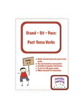Stand Sit Pass Irregular Past Tense Verbs Review Game