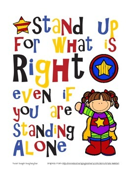 Stand Up For What Is Right Poster