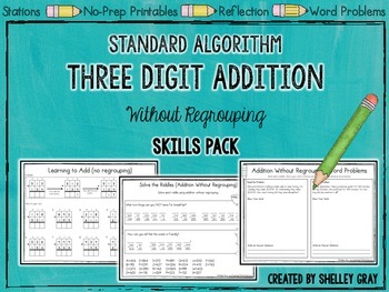 Standard Algorithm Three-Digit Addition Without Regrouping
