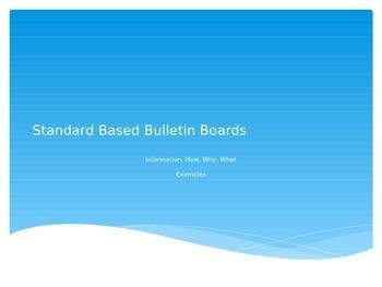 Standard Based Bulletin Boards Power Point