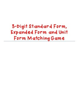 Standard Form, Expanded Form and Unit Form Matching Math G