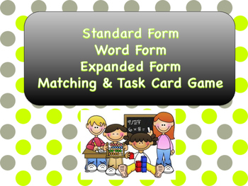 Standard, Word, Expanded Form Game