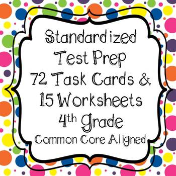 Standardized State Test Prep Task Cards and Worksheets wit
