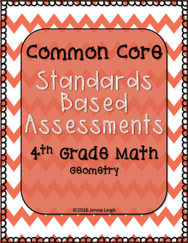 Standards Based Assessments: All Geometry Standards (4th G