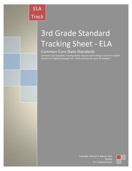 Standards Tracking Sheets (3rd Grade ELA) Common Core