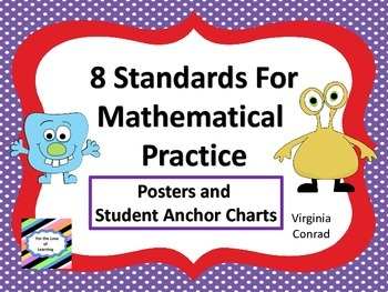 Standards for Mathemtical Practice--posters and anchor cha