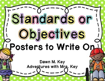 Standards or Objectives Posters to Write On