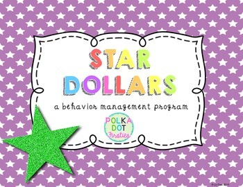 Star Dollars {a behavior management program}