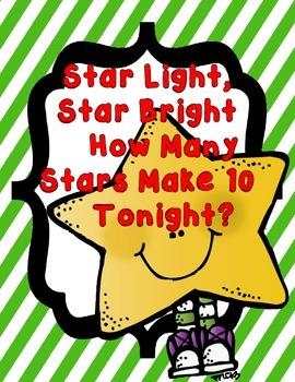 Star Light Star Bright How Many Stars Make 10 Tonight?
