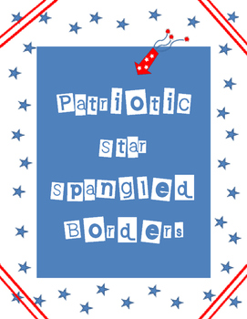Patriotic Star Spangled Borders and Backgrounds
