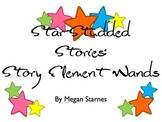Star Studded Stories: Story Element Wands